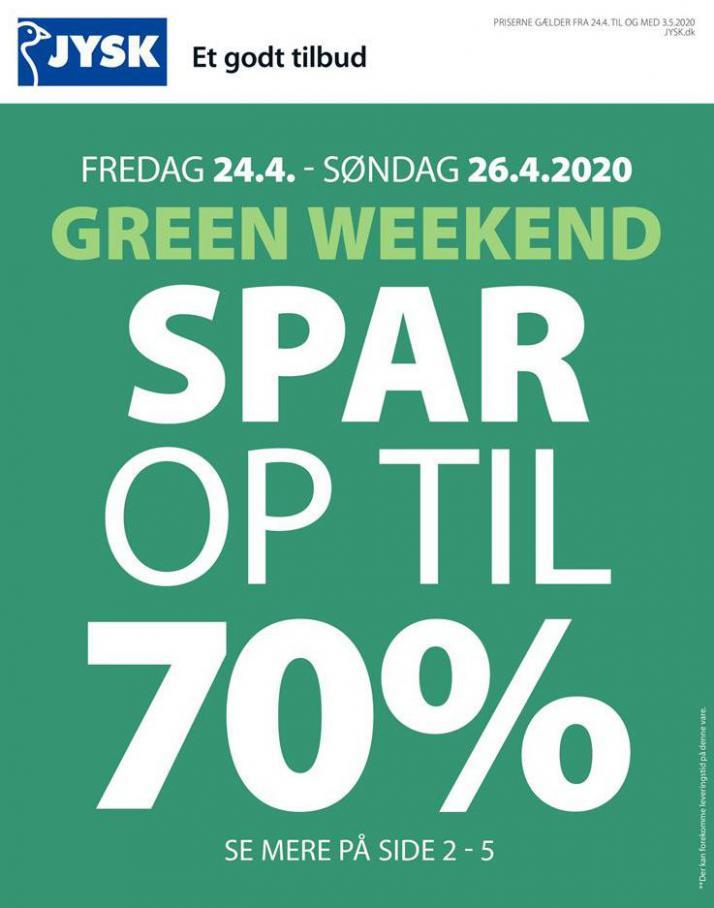 Green Weekend . JYSK (2020-05-03-2020-05-03)