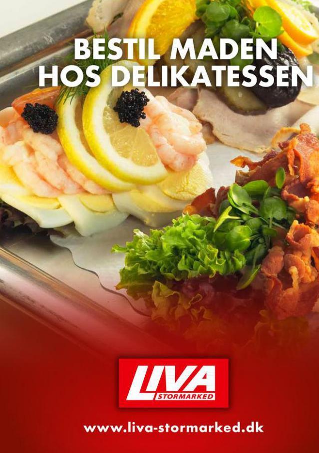 BESTIL MADEN HOS DELIKATESSEN . Liva-Stormarked (2020-08-31-2020-08-31)