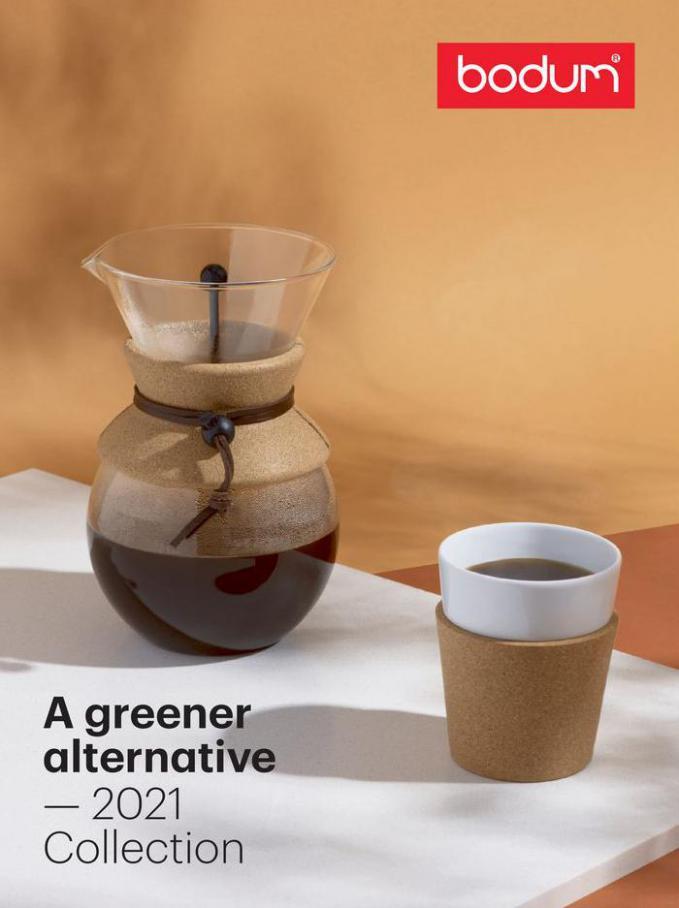 A greener alternative — 2021 Collection . Bodum (2021-08-31-2021-08-31)