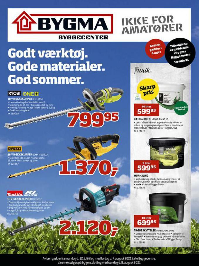 Gode materialer. God sommer.. Bygma (2021-08-07-2021-08-07)